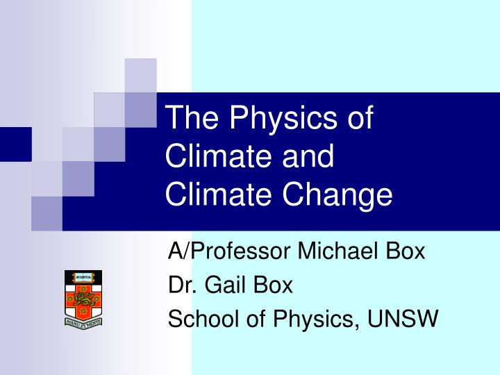 The physics of climate and climate change
