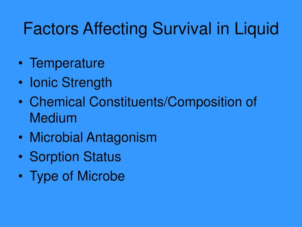 Factors Affecting Survival in Liquid