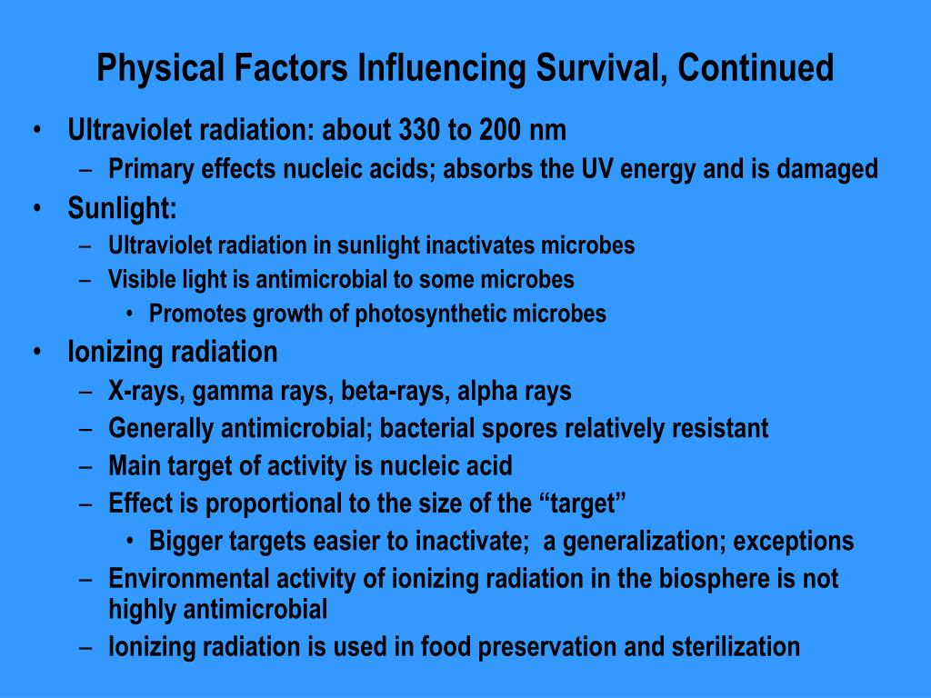 Physical Factors Influencing Survival, Continued