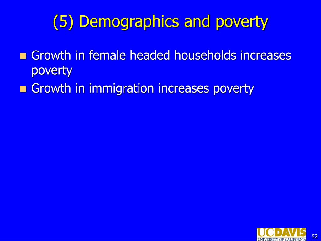 (5) Demographics and poverty