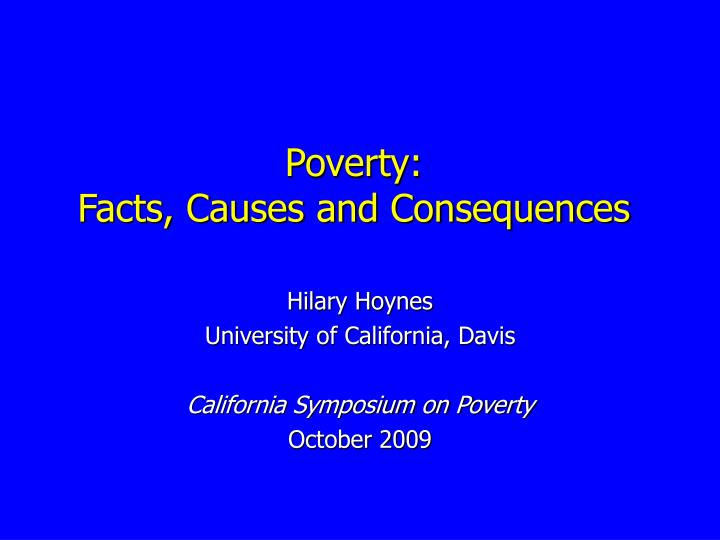 Poverty facts causes and consequences