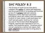 dyc policy 8 2
