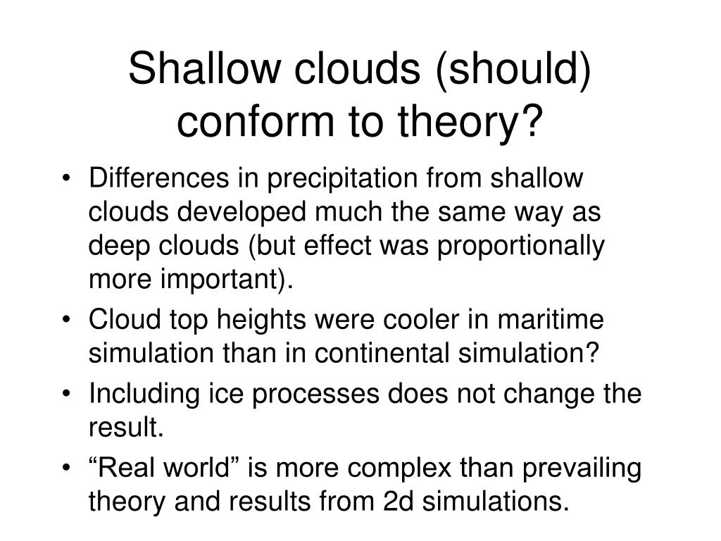 Shallow clouds (should) conform to theory?