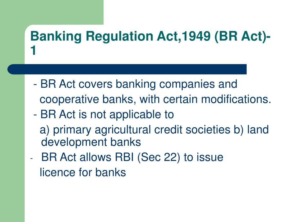 Banking Regulation Act,1949 (BR Act)-1