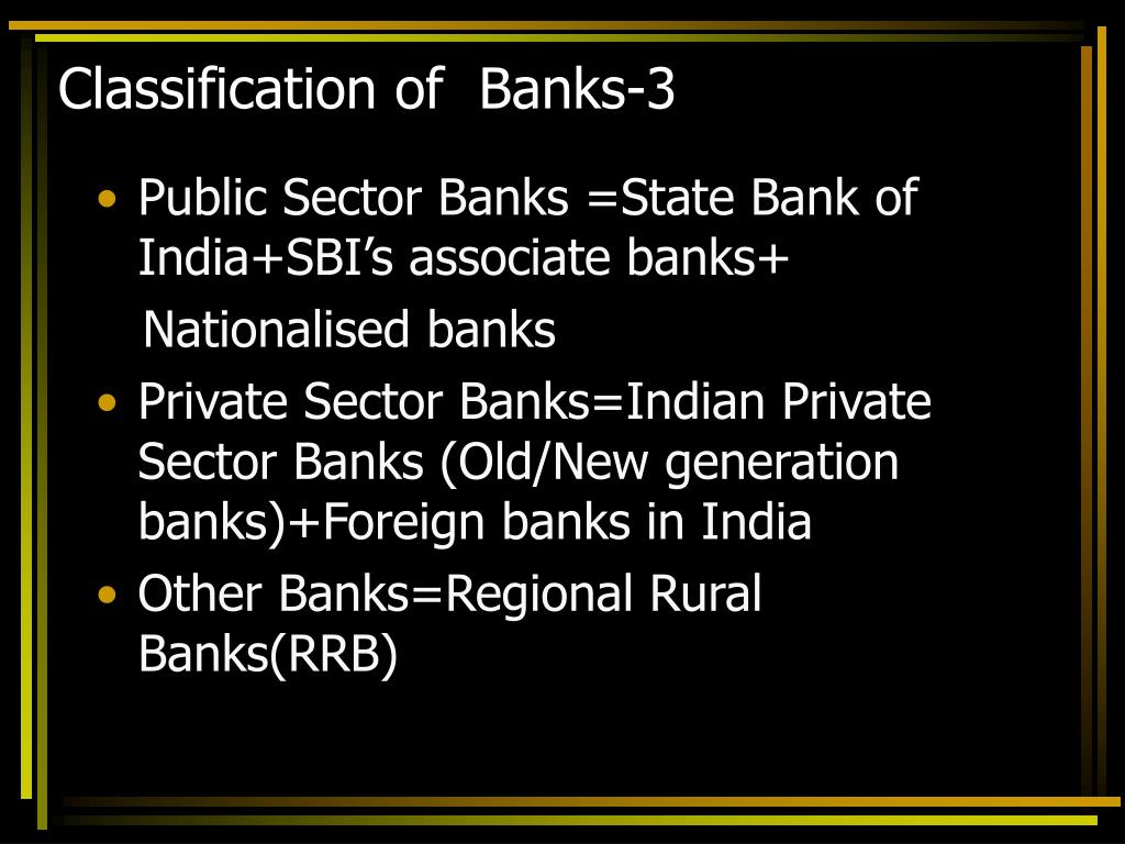 Classification of  Banks-3