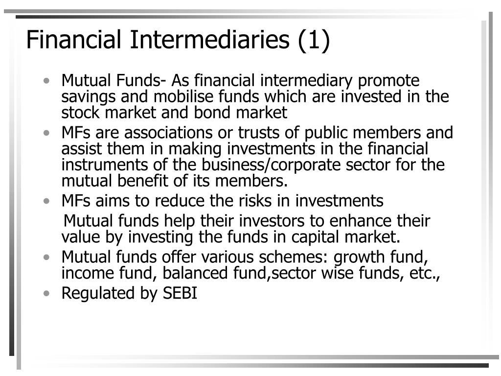 Financial Intermediaries (1)