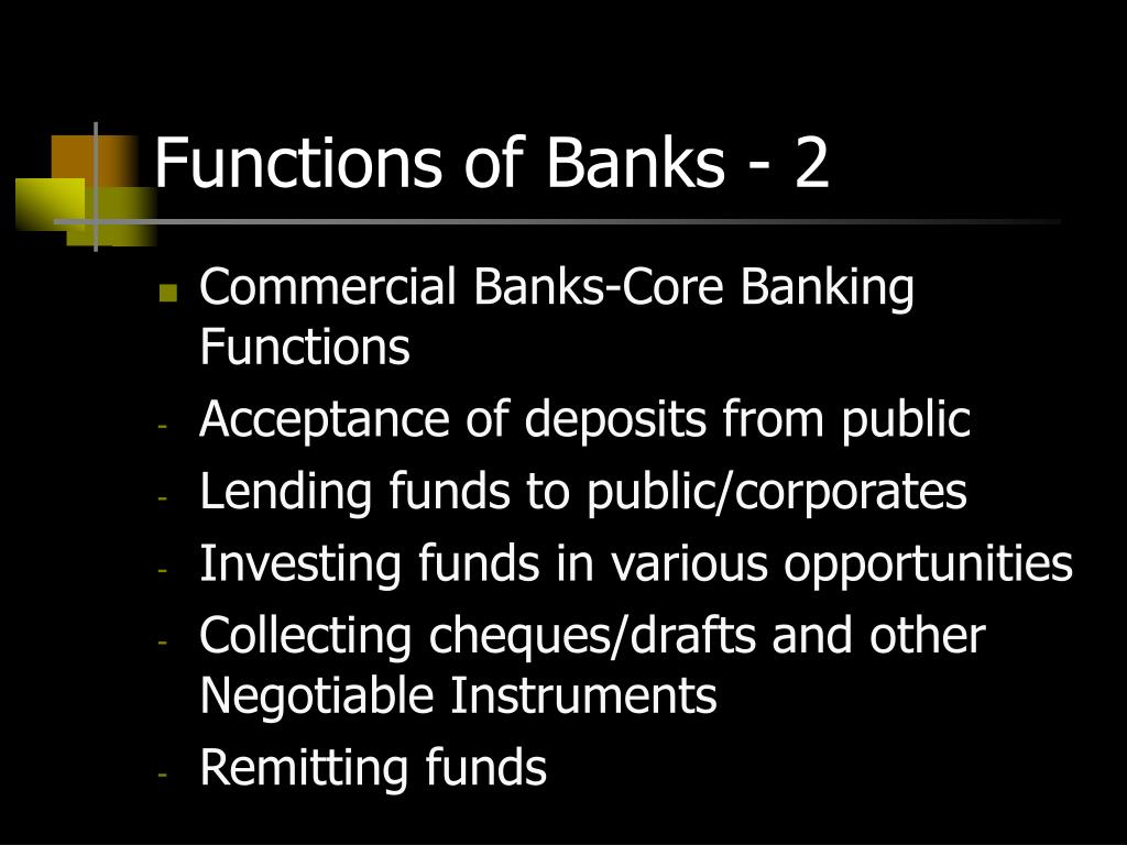 Functions of Banks - 2