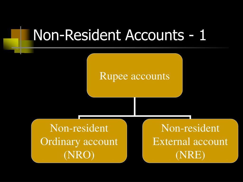 Non-Resident Accounts - 1