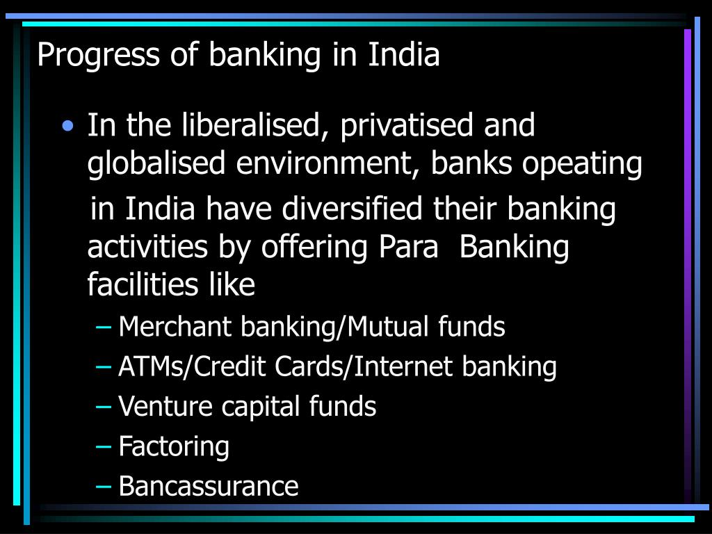 Progress of banking in India