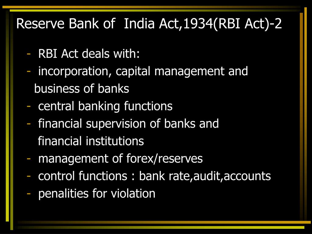 Reserve Bank of  India Act,1934(RBI Act)-2