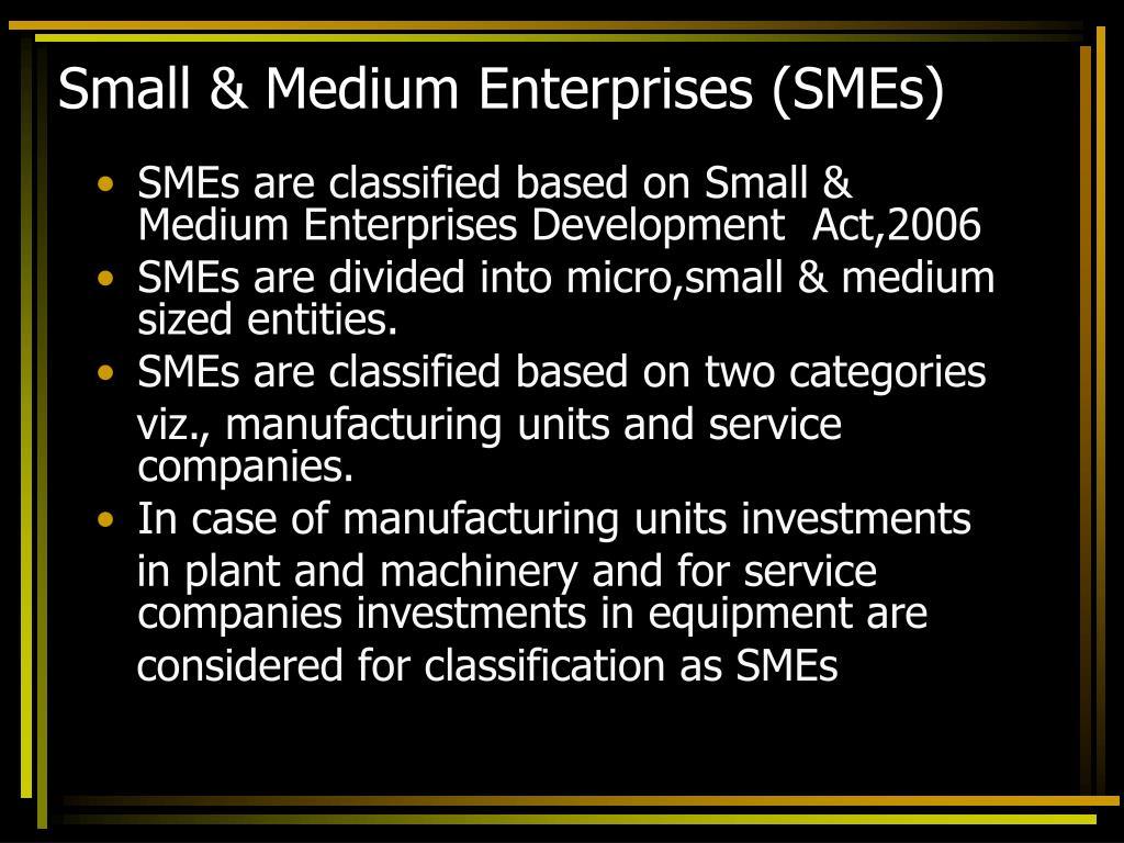 Small & Medium Enterprises (SMEs)