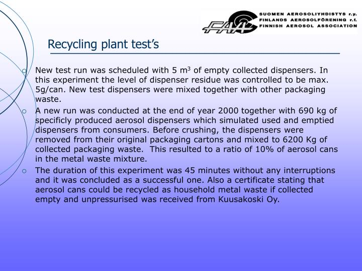Recycling plant test's