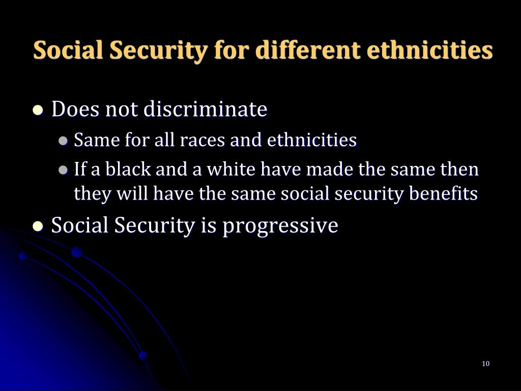 Social Security for different ethnicities