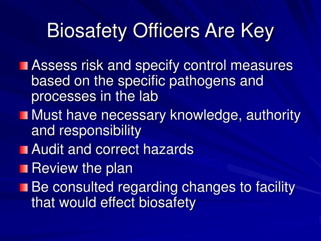 Biosafety Officers Are Key