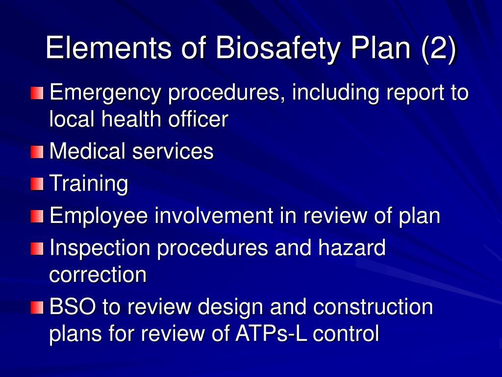 Elements of Biosafety Plan (2)