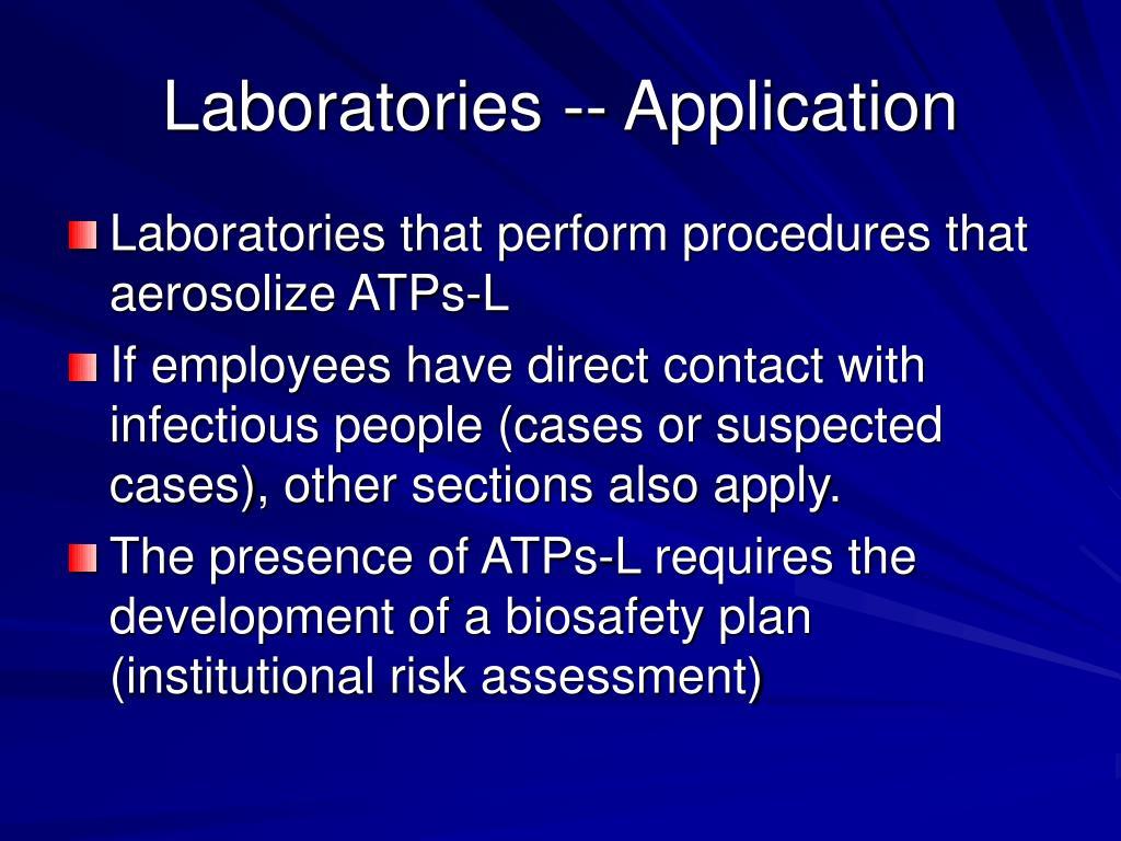 Laboratories -- Application