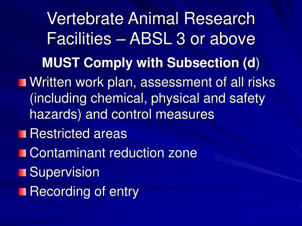 Vertebrate Animal Research Facilities – ABSL 3 or above