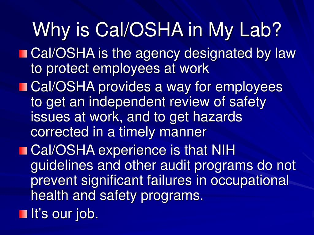 Why is Cal/OSHA in My Lab?