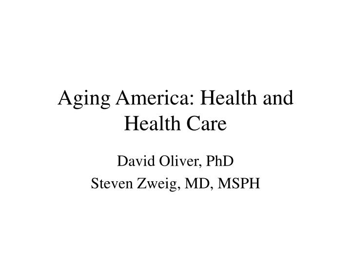 Aging america health and health care