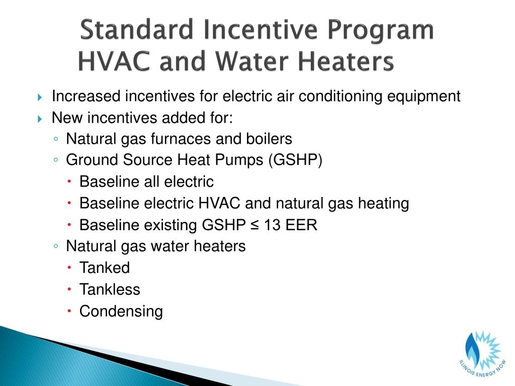 Standard Incentive Program