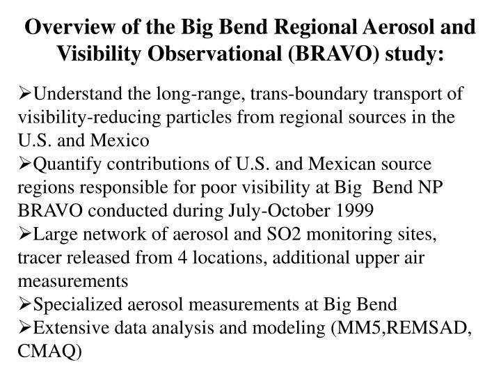Overview of the Big Bend Regional Aerosol and Visibility Observational (BRAVO) study: