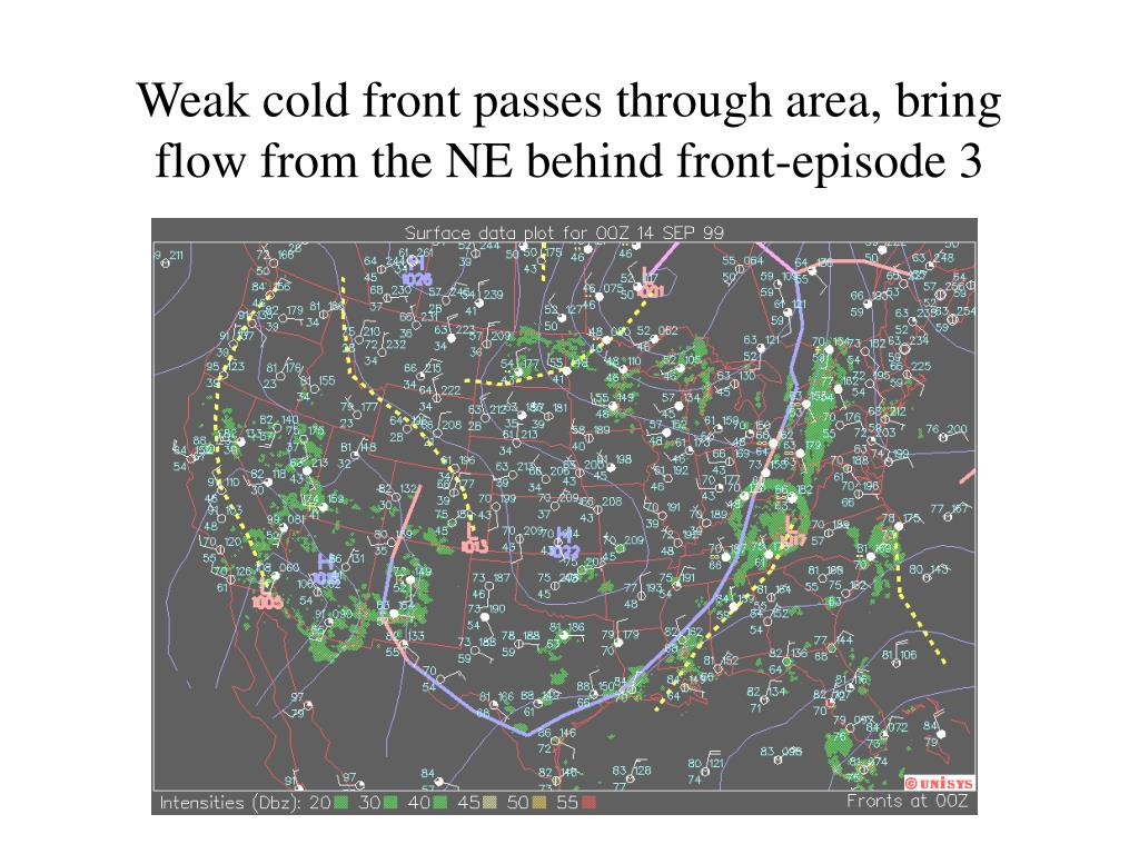 Weak cold front passes through area, bring flow from the NE behind front-episode 3
