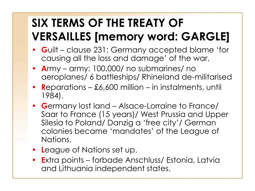 SIX TERMS OF THE TREATY OF VERSAILLES [memory word: GARGLE]