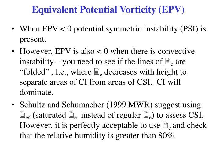 Equivalent Potential Vorticity (EPV)