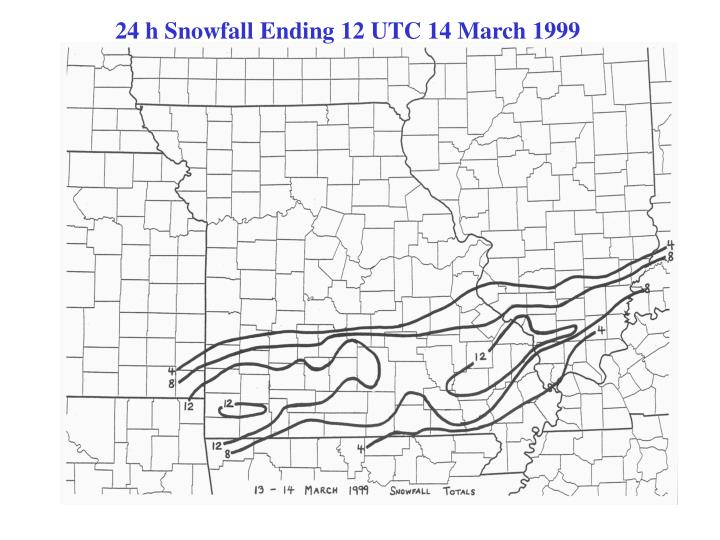 24 h Snowfall Ending 12 UTC 14 March 1999