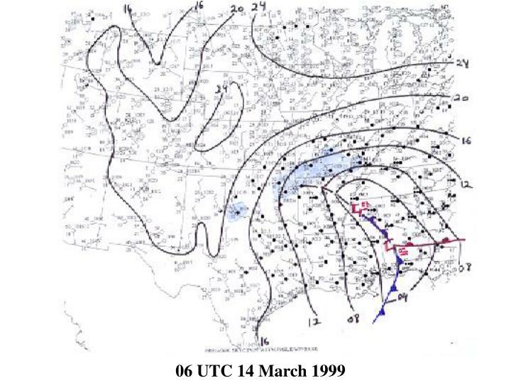 06 UTC 14 March 1999