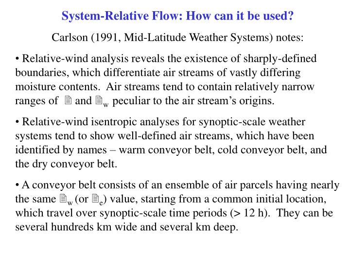 System-Relative Flow: How can it be used?