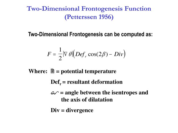 Two-Dimensional Frontogenesis Function     (Petterssen 1956)