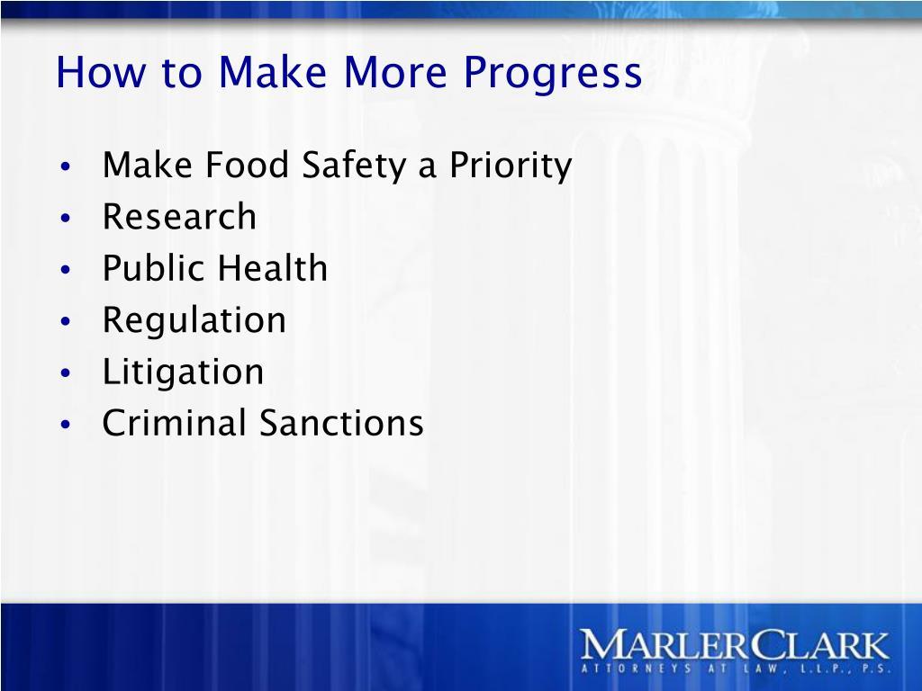 How to Make More Progress