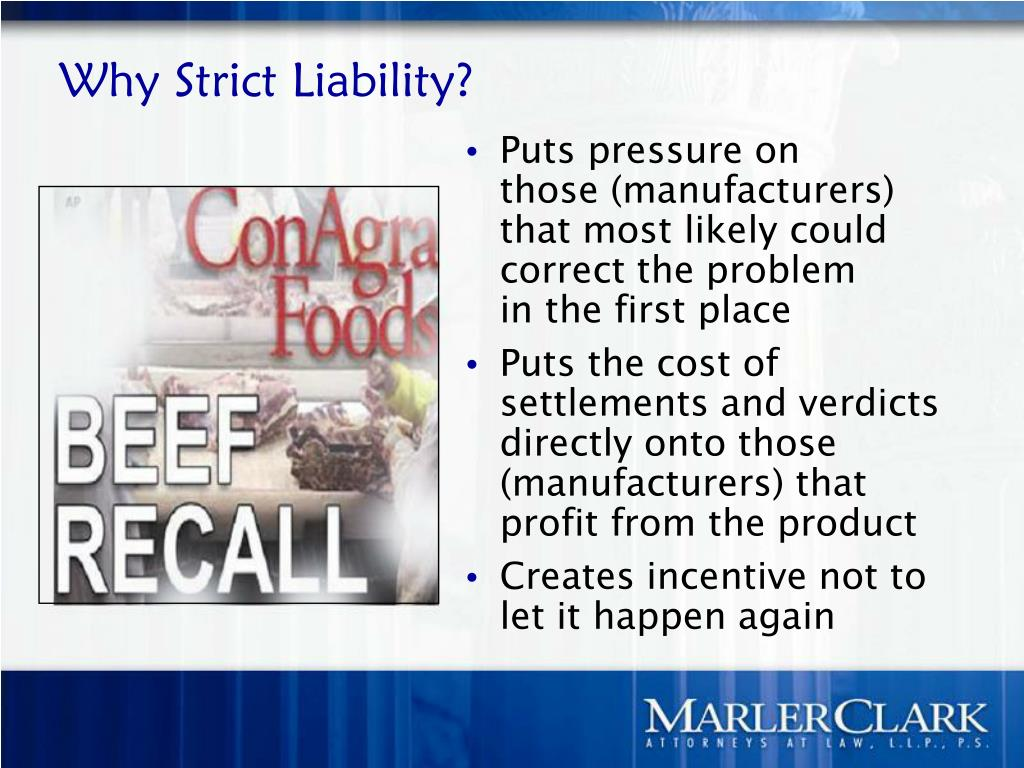 Why Strict Liability?