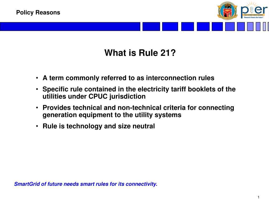 What is Rule 21?