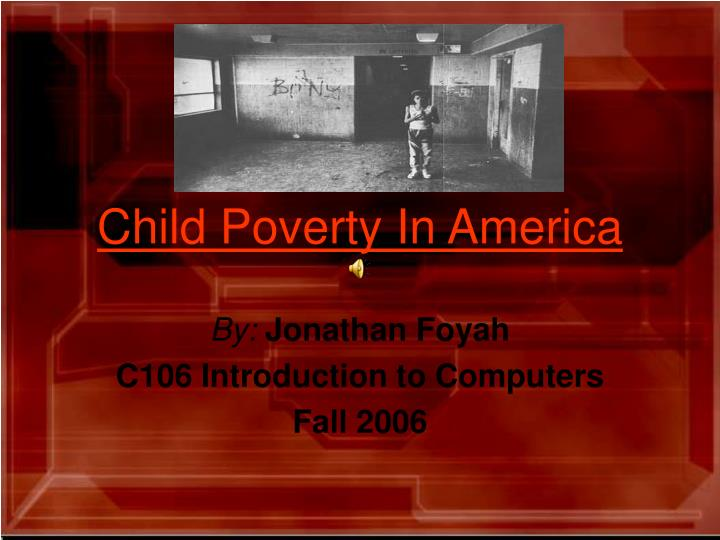 Child poverty in america