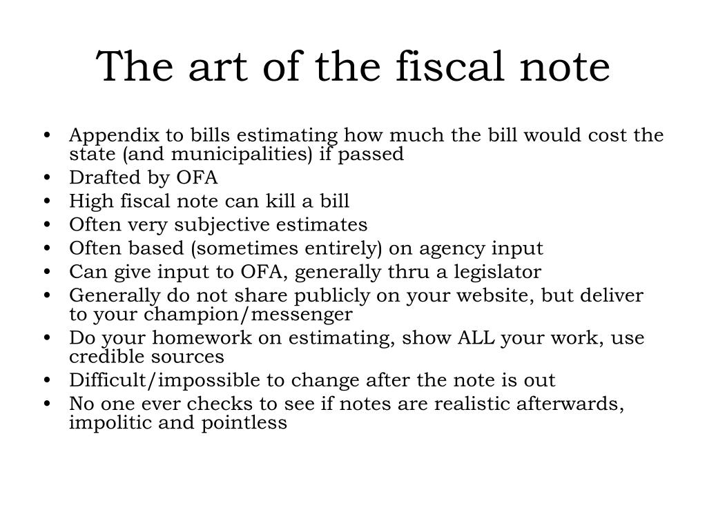 The art of the fiscal note