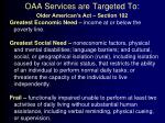 oaa services are targeted to