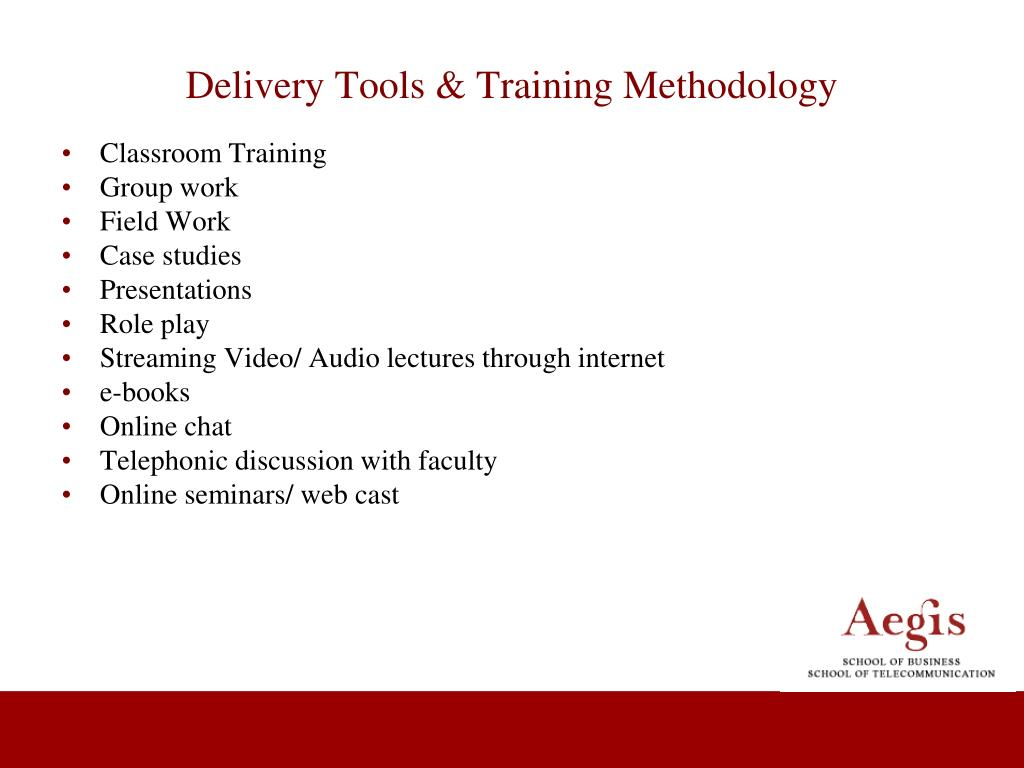 Delivery Tools & Training Methodology