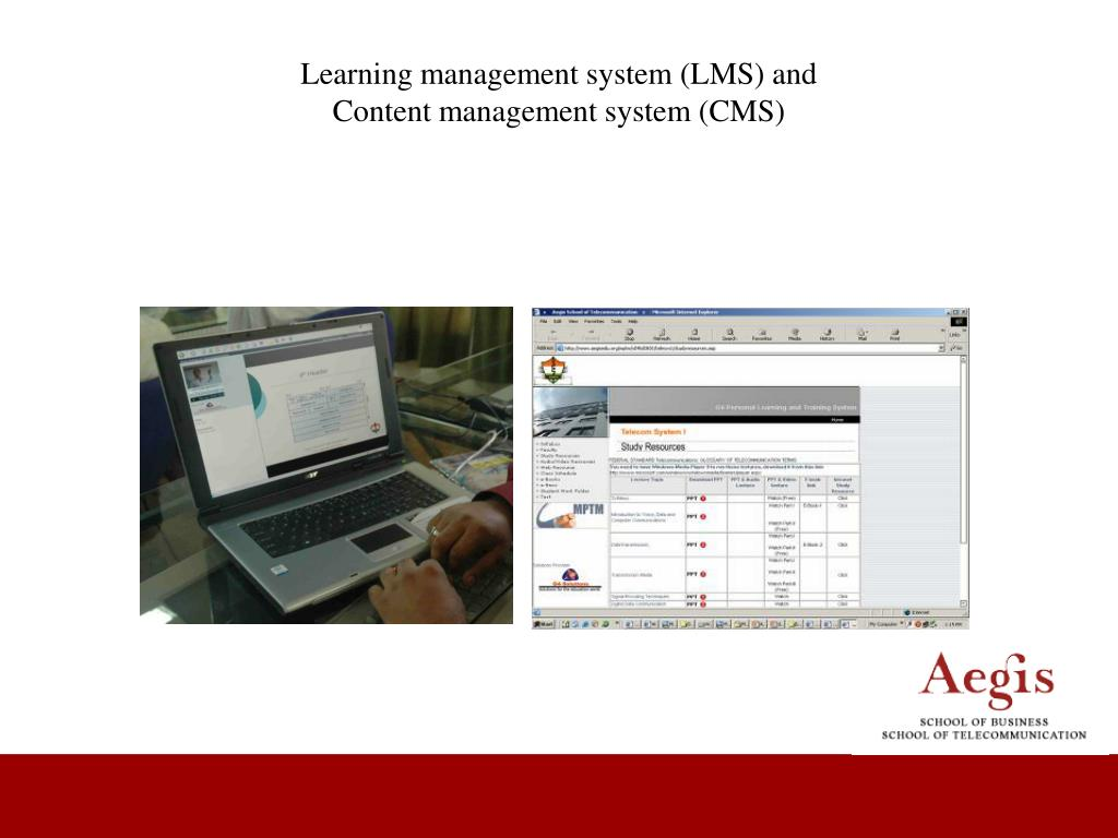 Learning management system (LMS) and