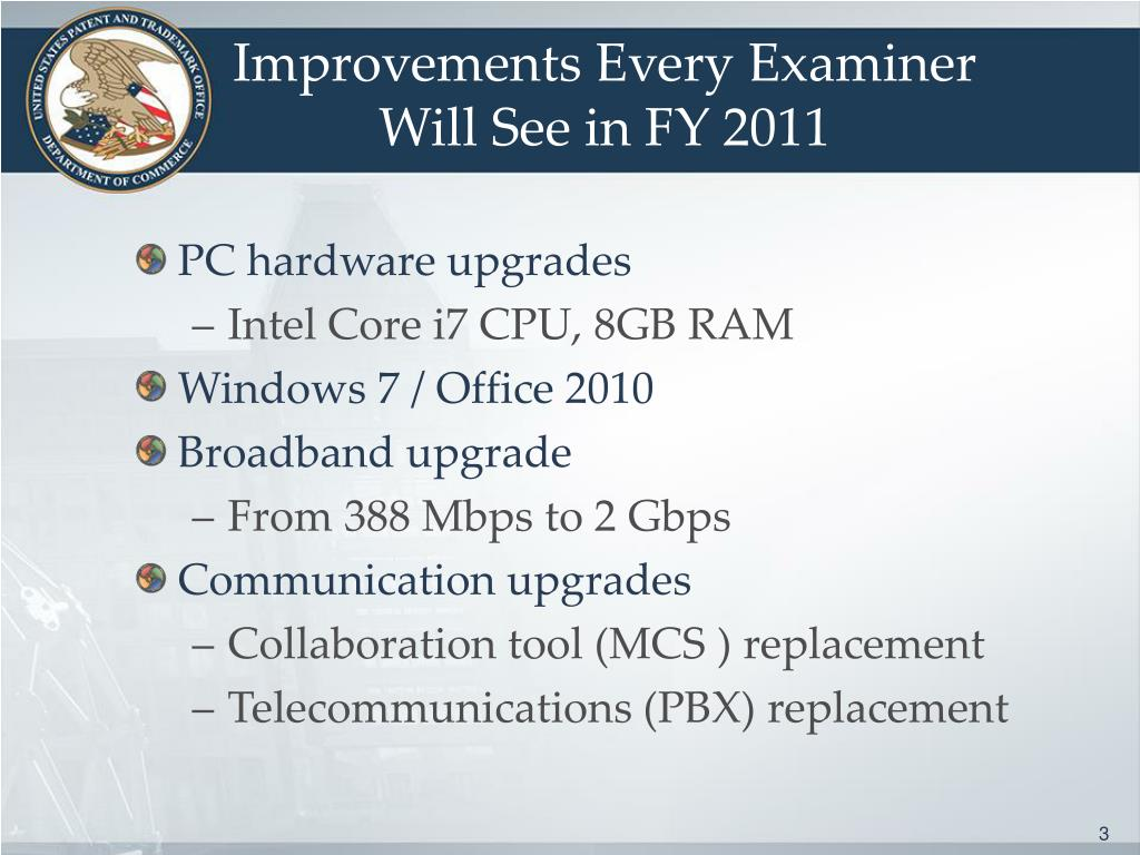 Improvements Every Examiner Will See in FY 2011