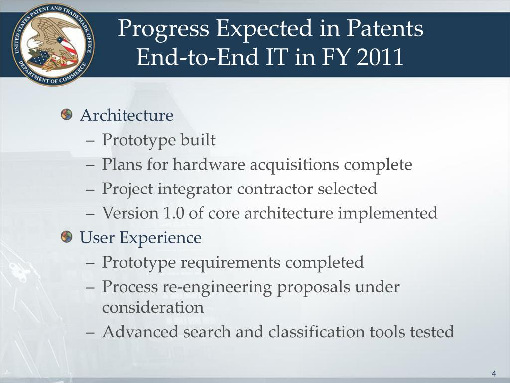 Progress Expected in Patents End-to-End IT in FY 2011