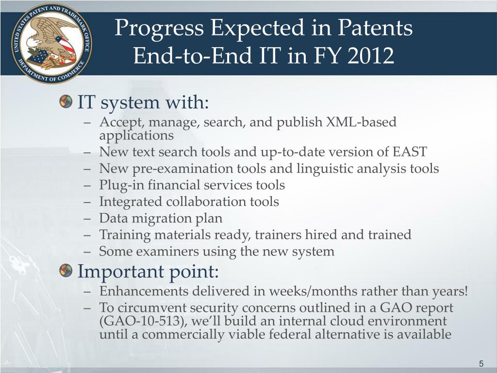 Progress Expected in Patents End-to-End IT in FY 2012
