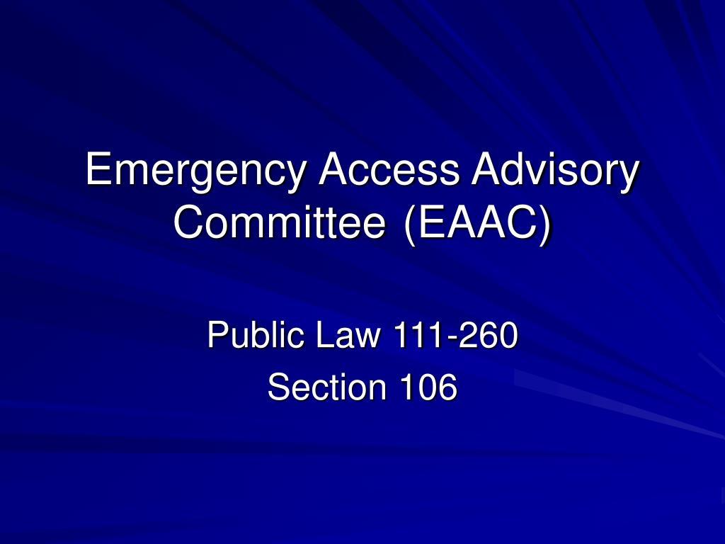 emergency access advisory committee eaac