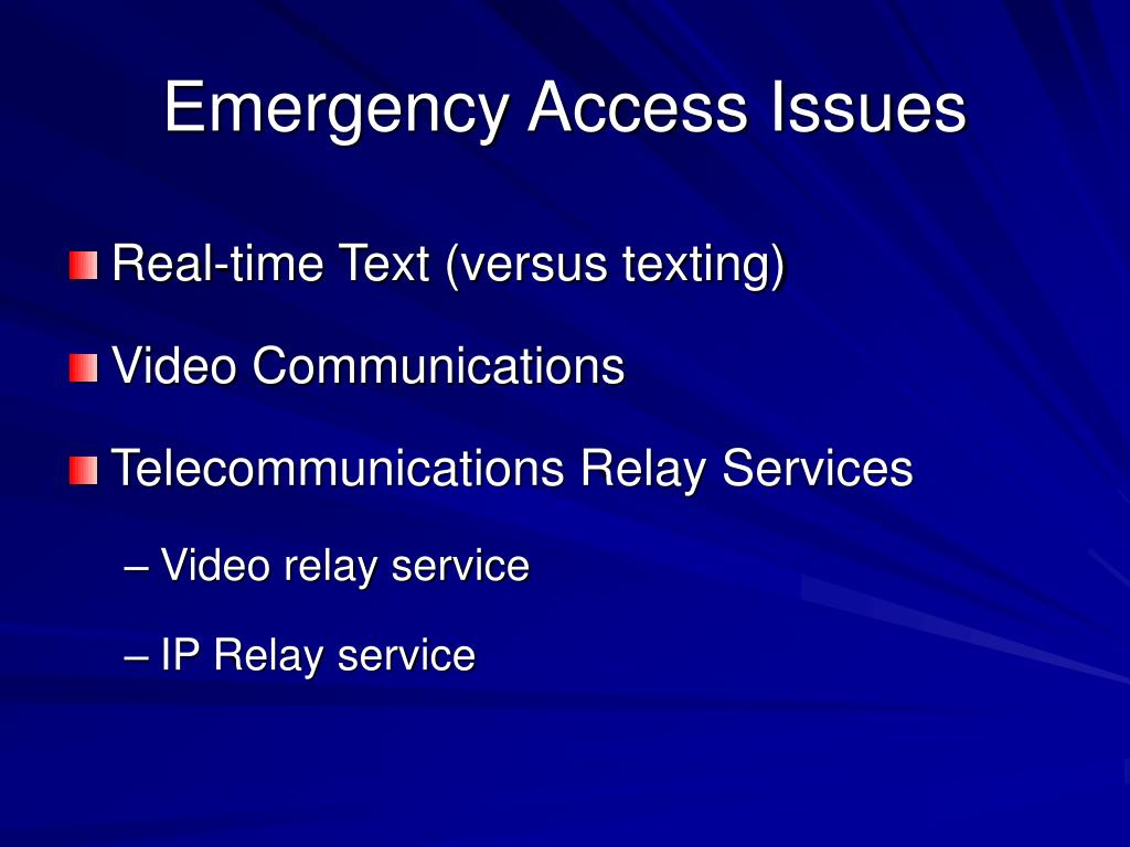 Emergency Access Issues