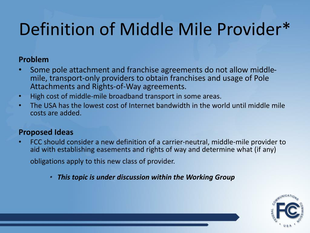 Definition of Middle Mile Provider*