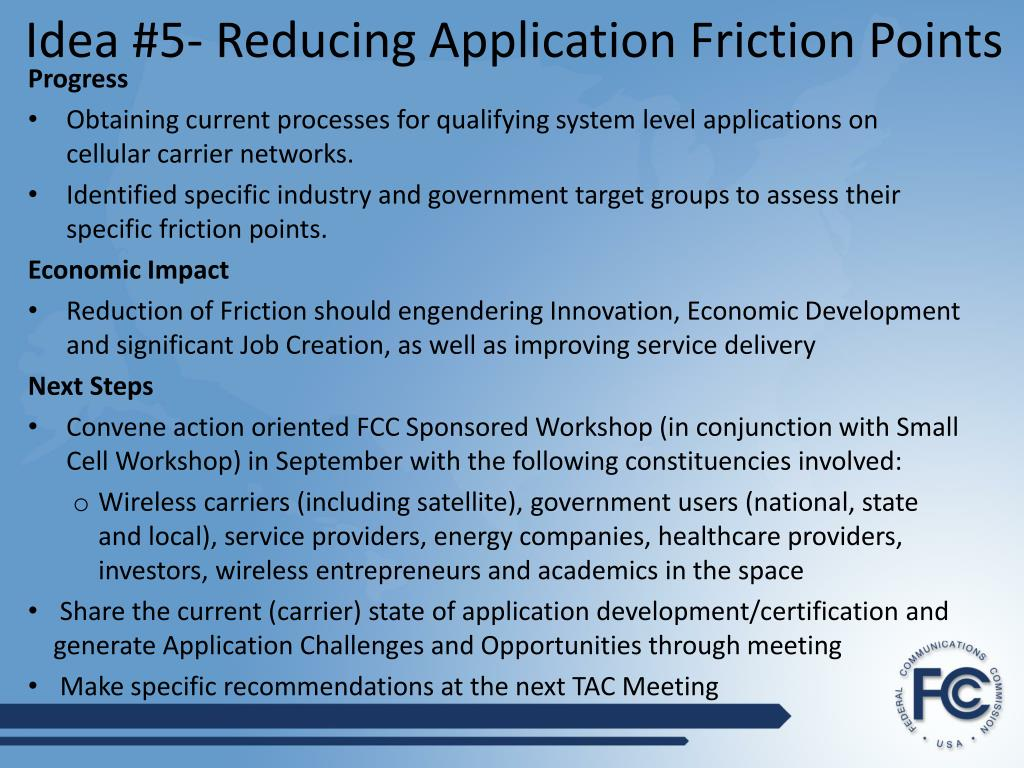 Idea #5- Reducing Application Friction Points