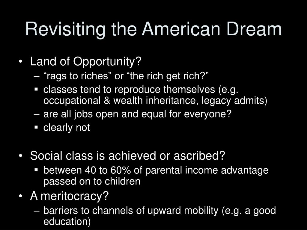 Revisiting the American Dream