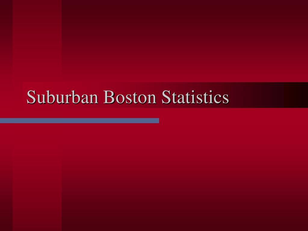 Suburban Boston Statistics