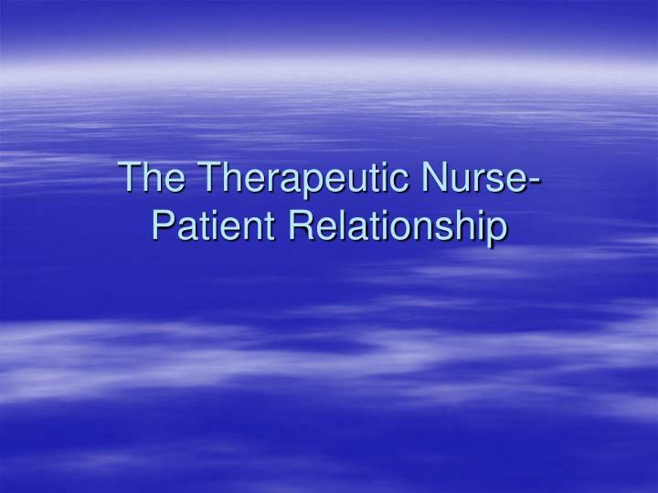 communication and nurse patient relationship ppt